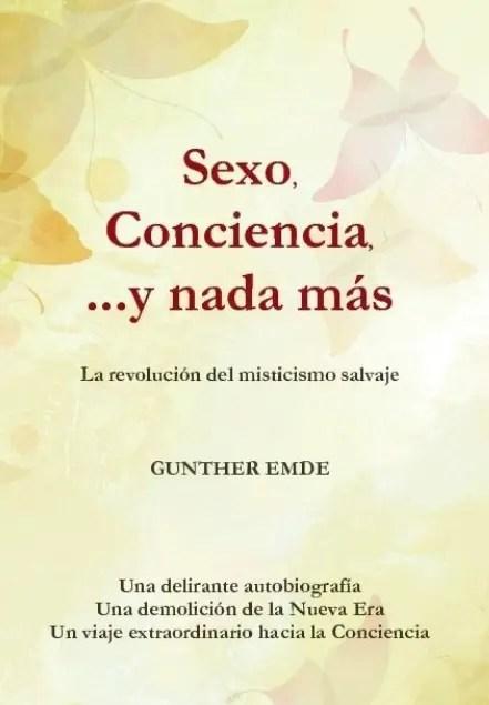 sexo conciencia y nada más - sexo, conciencia y nada más