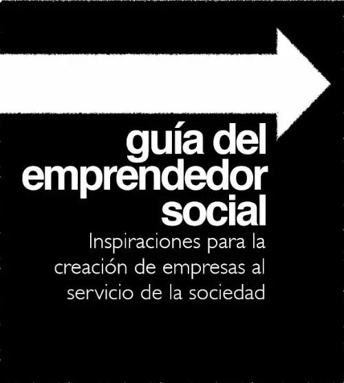 guía del emprendedor social - guía del emprendedor social