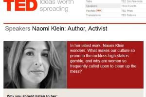 """naomi kein - """"La vida es demasiado preciosa para arriesgarla por ninguna ganancia"""" Naomi Klein en TED (vídeo)"""