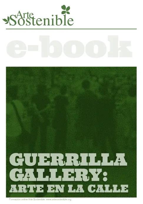 guerrilla gallery - Guerrilla gallery, arte en la calle: e-book gratuito