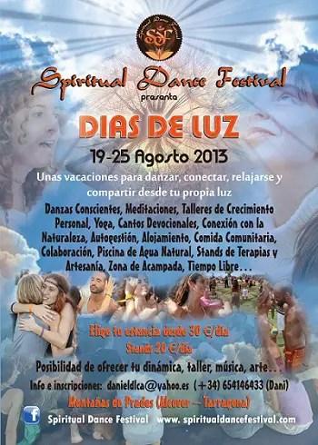 Spiritual Dance Vacaciones Agosto 2013 - DIAS DE LUZ, las vacaciones conscientes de Spiritual Dance Festival, 19-25 Agosto 2013 (Alcover-Tarragona)