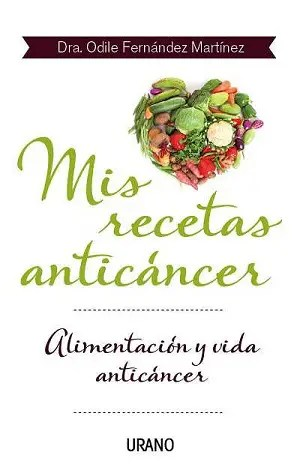 Mis recetas anticáncer - Mis recetas anticáncer