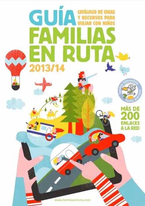 guía familias en ruta - Guía gratuita de ideas y recursos para VIAJAR CON NIÑOS: Familias en ruta 2013/2014