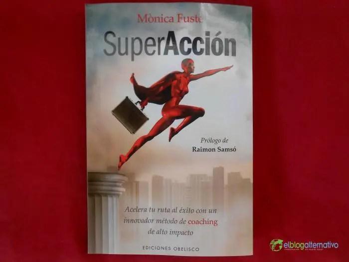 superacción - SuperAcción o cómo llevar tu vida a un plano más elevado