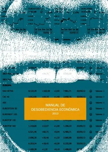 PORT MANUALDESOBEDIENCIA1 - Desobediencia civil, económica e integral: manual 2013, gratuito