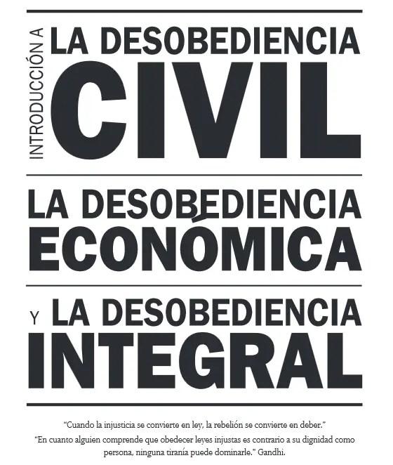 desobediencia civil - Desobediencia civil, económica e integral: manual 2013, gratuito