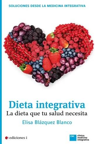 """dieta integrativa - SORTEO de 6 ejemplares del libro """"DIETA INTEGRATIVA"""""""