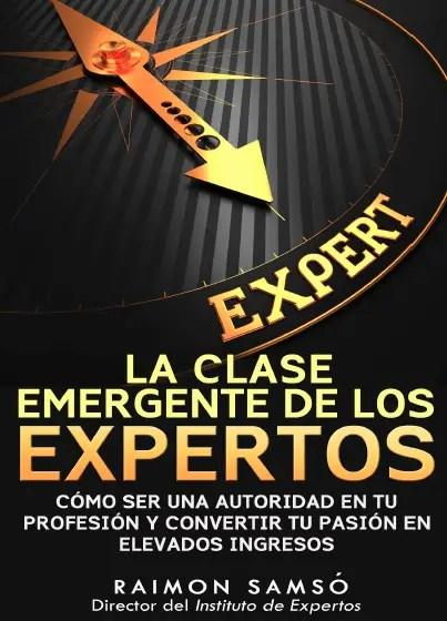 la clase emergente de los expertos - la-clase-emergente-de-los-expertos