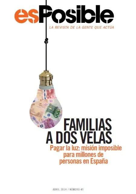 esposible 41 - FAMILIAS A DOS VELAS: revista online esPosible 41