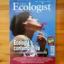 """ecologist - ECOLOGÍA CONTEMPLATIVA: """"La ecología espiritual es el último eslabón del camino ecologista"""". The Ecologist nº 58"""