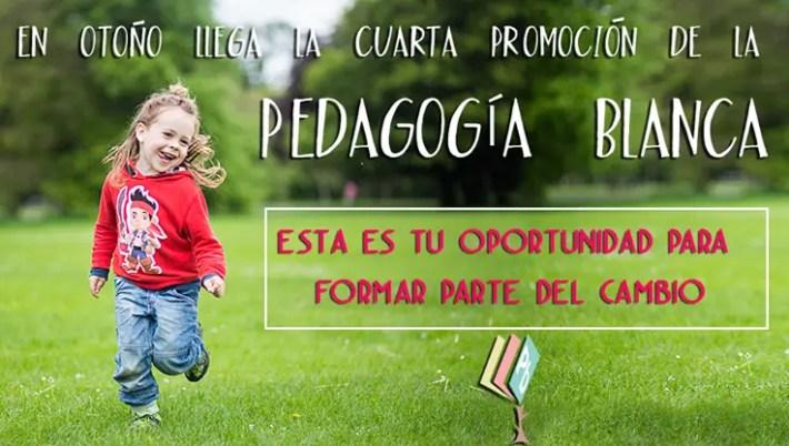 PB - PEDAGOGÍA BLANCA: el cambio empieza desde la infancia