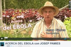 ebola - ÉBOLA, plantas medicinales y otros recursos curativos. Entrevista a Josep Pàmies