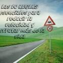 REGLAS - Las 10 reglas esenciales para reducir la velocidad y disfrutar más de la vida