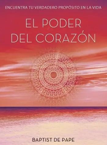 El poder del corazón - SORTEO de 5 ejemplares del libro El Poder del Corazón