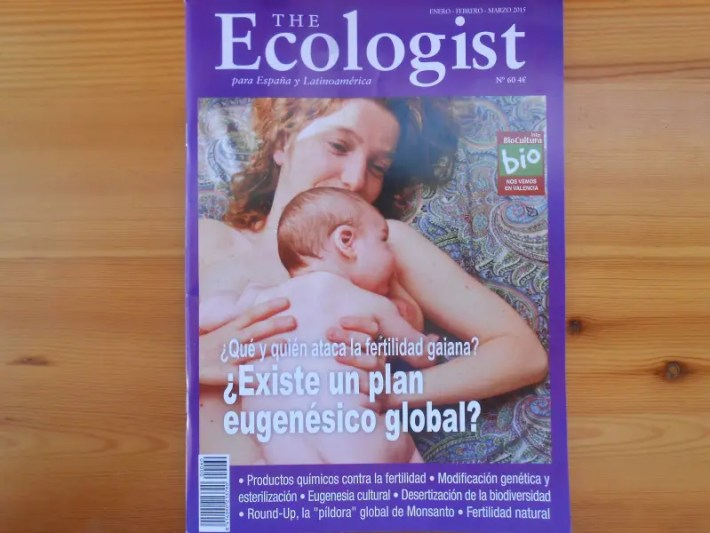 ecologist - ¿Qué y quién ataca la fertilidad gaiana? ¿Existe un plan eugenésico global? The Ecologist nº 60