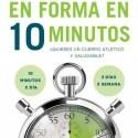 En forma en 10 minutos - En forma en 10 minutos ¿es posible?