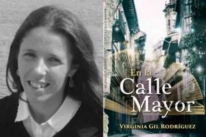 """calle1 - """"Yo sueño con ser escritora y vivir de mis palabras por mucho que la gente me diga que es difícil"""" Entrevista a Virginia Gil sobre su cambio de vida y sus obras"""