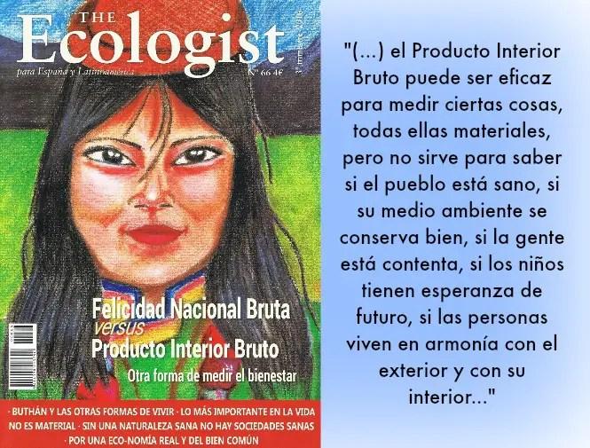 ecologist - Felicidad nacional bruta: otra forma de medir el bienestar. Revista The Ecologist 66