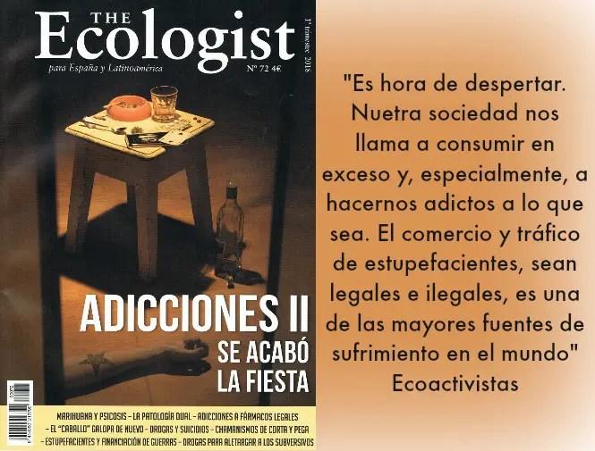 Drogas. Lo que no te han contado. Revista The Ecologist