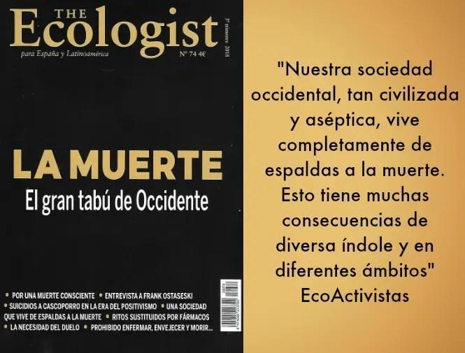 "ecologist muerte - ""La muerte es muy justa: nos llega a todos"". The Ecologist 74"
