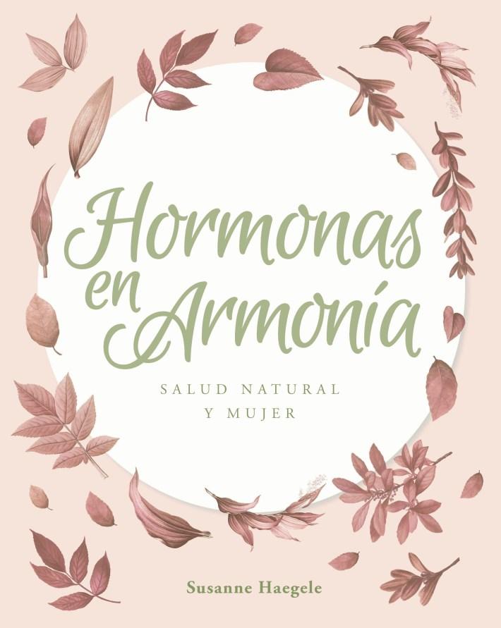 Hormonas en armonia 816x1024 - LOS 5 ELEMENTOS DE LA SALUD DE LA MUJER