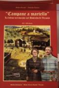 Presentazione del libro di Osvaldo Tonina e Silvio Girardi -Campane a martello - La difesa territoriale nel distretto di Vezzano-