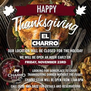 Thanksgiving - Closed @ El Charro Café