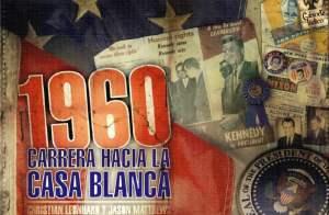 1960 Carrera hacia la Casa Blanca, reseña by Alvaro Deniz «LordSpain»