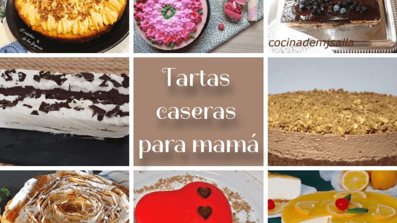 8 TARTAS CASERAS PARA EL DÍA DE LA MADRE