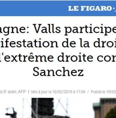 """""""Valls participa en la manifestación de la derecha y la extrema derecha contra Sánchez"""", en 'Le Figaro'"""