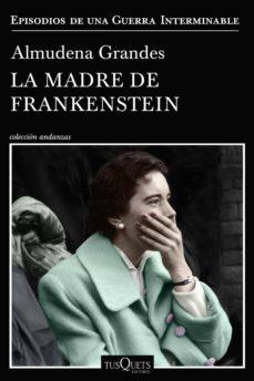 Portada del libro La madre de Frankenstein