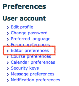 Moodle Text editor preferences