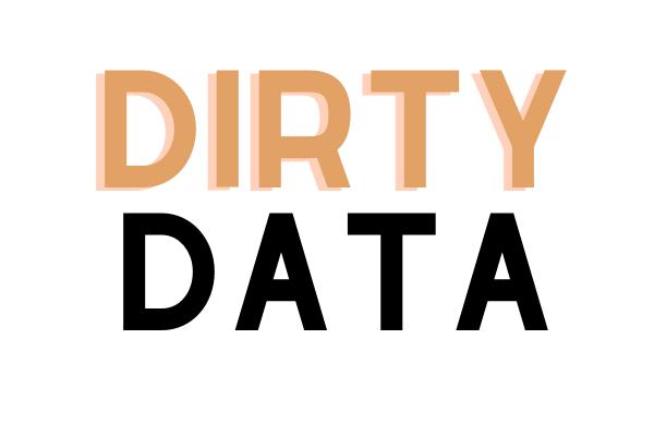 dirty data