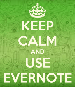 Keep Calm and use Evernote