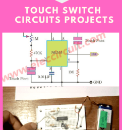 7 simple touch switch circuit projects eleccircuit com make a simple touch switch circuit diagram we [ 735 x 1102 Pixel ]