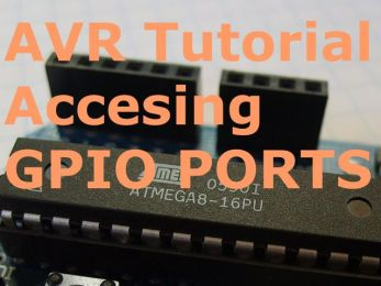 ATMEL AVR Tutorial 2 : How to access Input / Output Ports