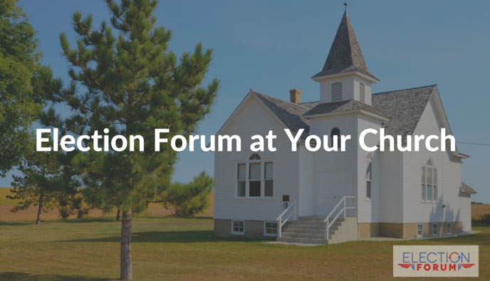 Election Forum at Your Church