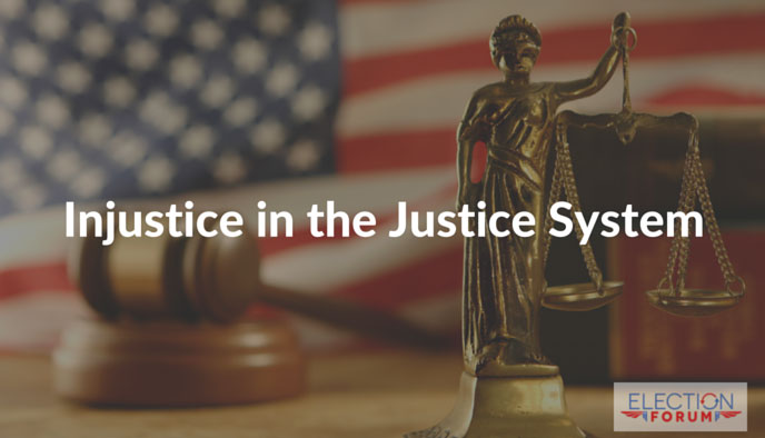 Injustice in the Justice System