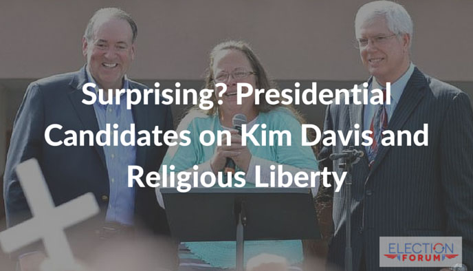 Surprising? Presidential Candidates on Kim Davis and Religious Liberty