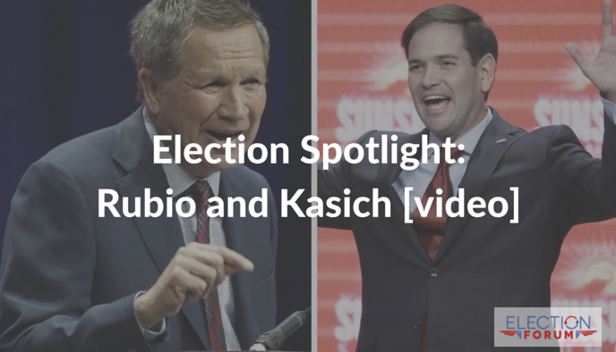 Election Spotlight: Rubio and Kasich [video]