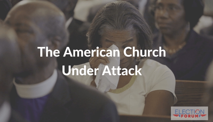 The American Church Under Attack