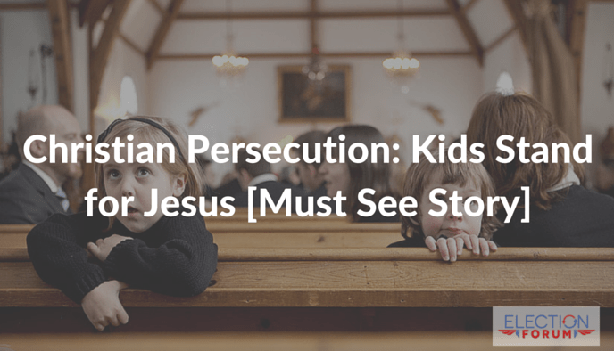 Christian Persecution: Kids Stand for Jesus [Must See Story]
