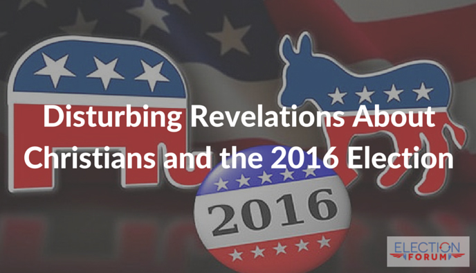 Disturbing Revelations About Christians and the 2016 Election
