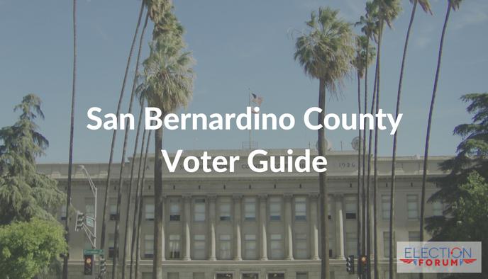 San Bernardino Voter Guide