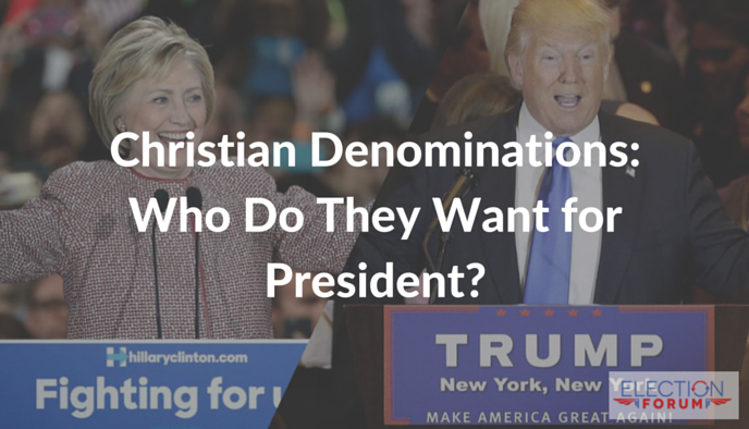 Christian Denominations: Who Do They Want for President?