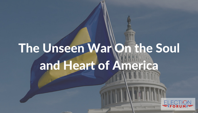 The Unseen War On the Soul and Heart of America