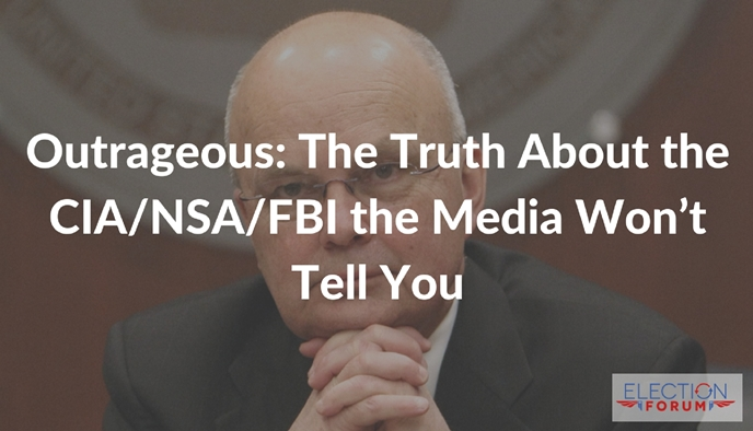 Outrageous: The Truth About the CIA/NSA/FBI the Media Won't Tell You