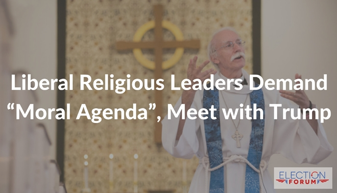 "Liberal Religious Leaders Demand ""Moral Agenda"", Meet with Trump"