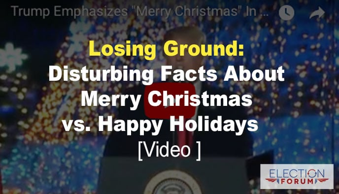 Losing ground disturbing facts about merry christmas vs for Happy christmas vs merry christmas
