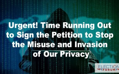 Urgent! Time Running Out to Sign the Petition to Stop the Misuse and Invasion of Our Privacy